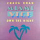 Chaka Khan, Own The Night