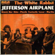 Jefferson Airplane, White Rabbit